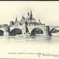 Postales: ZARAGOZA.- PUENTE DE PIEDRA Y VISTA DEL PILAR. Lote 36602369