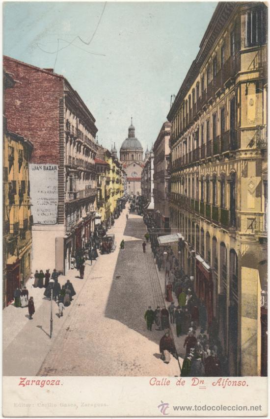 ZARAGOZA.- CALLE DE DON ALFONSO. (Postales - España - Aragón Antigua (hasta 1939))