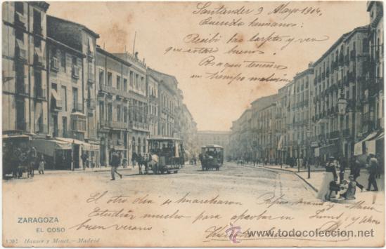 ZARAGOZA.- EL COSO. (C.1900). (Postales - España - Aragón Antigua (hasta 1939))