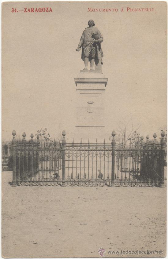 ZARAGOZA.- MONUMENTO Á PIGNATELLI. (Postales - España - Aragón Antigua (hasta 1939))