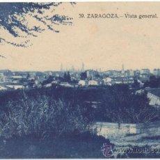Postales: ZARAGOZA.- VISTA GENERAL.. Lote 36737877