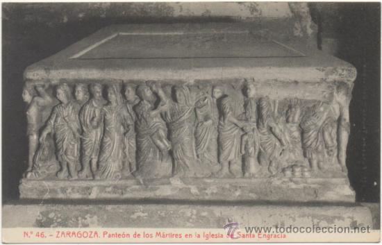 ZARAGOZA.- PANTEÓN DE LOS MÁRTIRES EN LA IGLESIA DE SANTA ENGRACIA. (Postales - España - Aragón Antigua (hasta 1939))