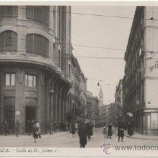 Postales: ZARAGOZA.- CALLE DE DON JAIME Iº.- EDICIÓN DE L. ROISIN, FOTÓGRAFO, NÚM. 27.. Lote 36836349