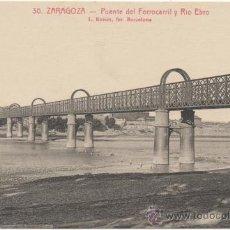Postales: ZARAGOZA.- PUENTE DEL FERROCARRIL Y RÍO EBRO.. Lote 36878888