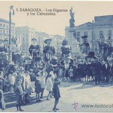 Postales: ZARAGOZA.- LOS GIGANTES Y LOS CABEZUDOS.. Lote 36964820