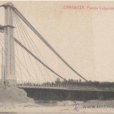 Postales: ZARAGOZA.- PUENTE COLGANTE DEL GÁLLEGO.. Lote 36969743