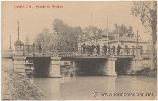ZARAGOZA.- PUENTE DE AMÉRICA. (Postales - España - Aragón Antigua (hasta 1939))