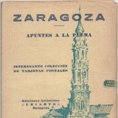 Postales: ZARAGOZA.- APUNTES A LA PLUMA.- INTERESANTE COLECCIÓN DE DIEZ TARJETAS POSTALES.. Lote 37076988
