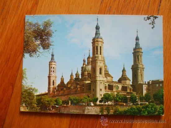 POSTAL ZARAGOZA BASILICA DEL PILAR, (Postales - España - Aragón Moderna (desde 1.940))