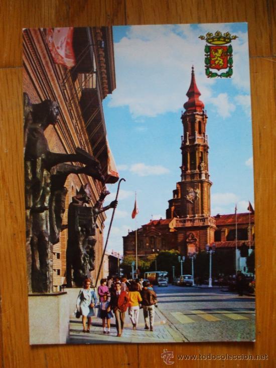 POSTAL DE ZARAGOZA, AYUNTAMIENTO Y CATEDRAL DEL ASEO (Postales - España - Aragón Moderna (desde 1.940))