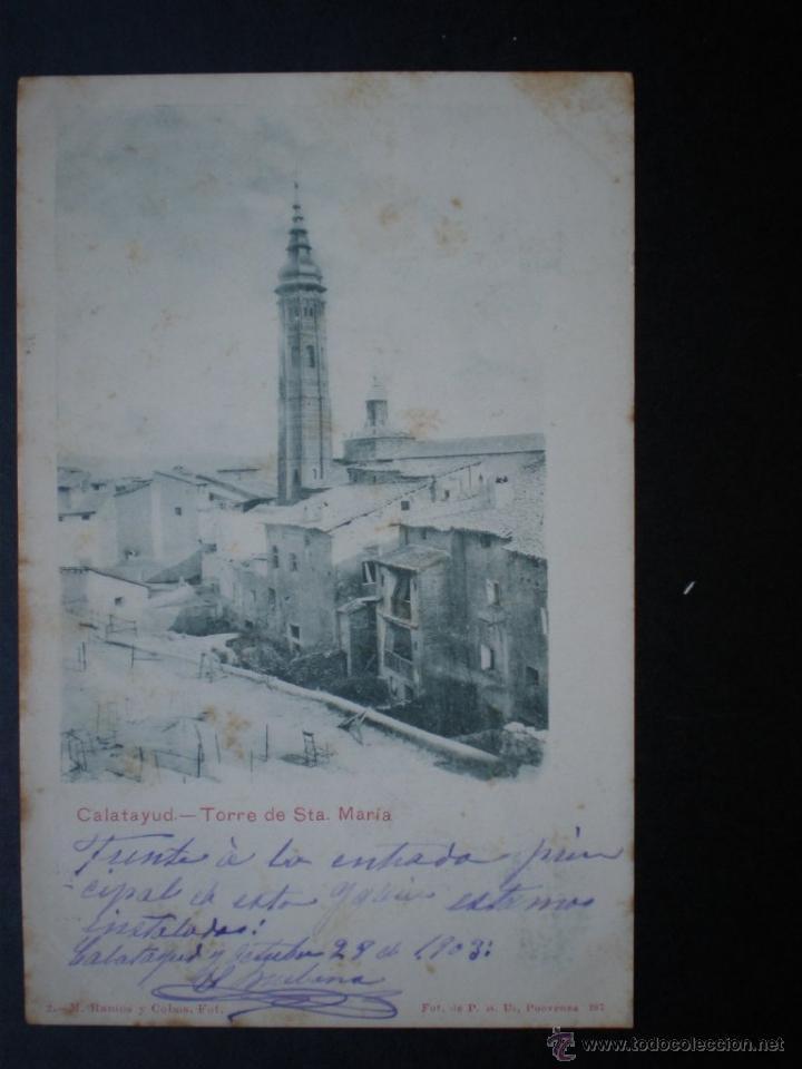 ARAGÓN CALATAYUD TORRE DE SANTA MARÍA AÑO 1903 (Postales - España - Aragón Antigua (hasta 1939))