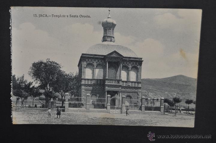 ANTIGUA POSTAL DE JACA. HUESCA. TEMPLETE A SANTA OROSIA. SIN CIRCULAR (Postales - España - Aragón Antigua (hasta 1939))