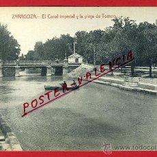 Postales: POSTAL ZARAGOZA, EL CANAL IMPERIAL Y LA PLAYA DE TORRERO, P91814. Lote 41302892