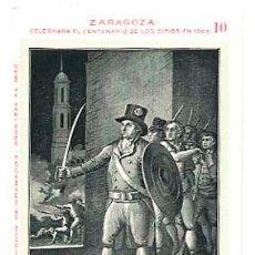 Postales: ZARAGOZA CENTENARIO DE LOS SITIOS EN 1908. MARIANO ZEREZO . LIT. E. PORTABELLA.. Lote 41696571