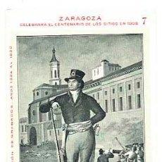 Postales: ZARAGOZA CENTENARIO DE LOS SITIOS EN 1908. FELIPE SANCLEMENTE ROMEU . LIT. E. PORTABELLA.. Lote 41697398