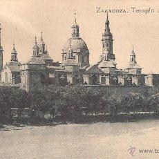 Postales: POSTAL ZARAGOZA TEMPLO DEL PILAR. Lote 41736160