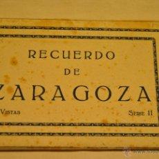 Postales: ALBUM 10 POSTALES ANTIGUAS RECUERDO DE ZARAGOZA. Lote 42207477