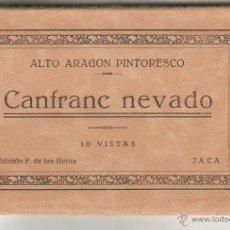Postais: CANFRANC (HUESCA).- CANFRANC NEVADO. 10 VISTAS. Lote 43025357