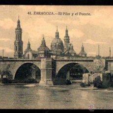 Postales: ZARAGOZA. EL PILAR Y EL PUENTE.NO CIRCULADA . Lote 43038713