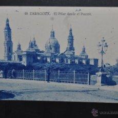 Postales: ANTIGUA POSTAL DE ZARAGOZA. EL PILAR DESDE EL PUENTE. SIN CIRCULAR. Lote 43656584
