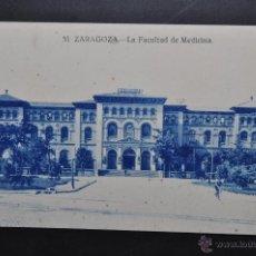 Postales: ANTIGUA POSTAL DE ZARAGOZA. LA FACULTAD DE MEDICINA. SIN CIRCULAR. Lote 43656625