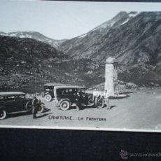 Postales: CANFRANC LA FRONTERA POSTAL ANTIGUA. Lote 43845379