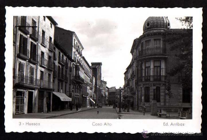 HUESCA. COSO ALTO. NO CIRCULADA. (Postales - España - Aragón Moderna (desde 1.940))