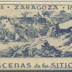 Cartes Postales: BLOCK POSTAL: ZARAGOZA 1808-1809. ESCENAS DE LOS SITIOS P-BLOC-103. Lote 44996965