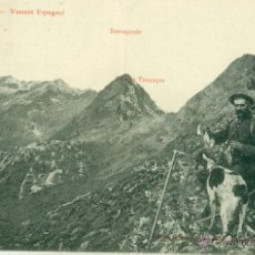 BENASQUE.PORTILLON Y PICO SALVAGUARDIA. CAZADOR CON PERRO.HACIA 1905.FOTO CANTALOUP.