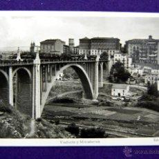 Postales: POSTAL DE TERUEL. VIADUCTOS Y MINISTERIOS. EDICIONES SICILIA. AÑOS 50. Lote 45784818