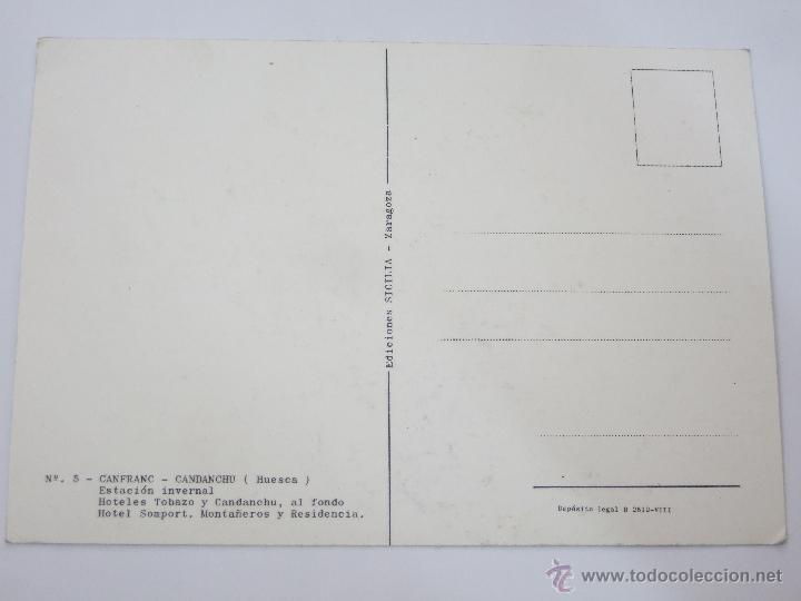 Postales: POSTAL HUESCA - CANFRANC - CANDANCHU - HOTELES TOBAZO Y CANDANCHU - AL FONDO HOTEL SOMPORT - Foto 2 - 46494952