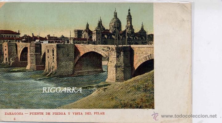 ZARAGOZA.- PUENTE DE PIEDRA Y VISTA DEL PILAR (Postales - España - Aragón Antigua (hasta 1939))