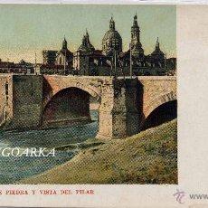 Postales: ZARAGOZA.- PUENTE DE PIEDRA Y VISTA DEL PILAR. Lote 47228957