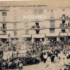 Postales: CALATAYUD (ZARAGOZA).- PROCESIÓN DEL CORPUS-PLAZA DEL MERCADO. Lote 47298854