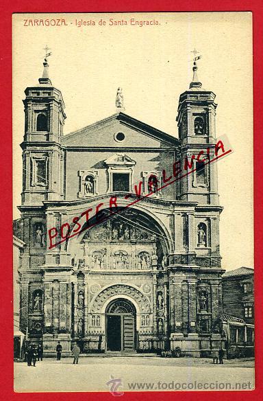 POSTAL ZARAGOZA, IGLESIA DE SANTA ENGRACIA, P97967 (Postales - España - Aragón Antigua (hasta 1939))