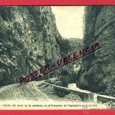 Postales: POSTAL CONGOSTO DE VENTAMILLO, HUESCA, SALIDA DEL TUNEL DE LA CARRETERA, P98076. Lote 48613612
