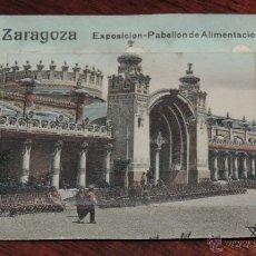 Postales: POSTAL DE ZARAGOZA, DESPLEGABLE CON 12 VISTAS, EXPOSICION PABELLON DE ALIMENTACIÓN, (ED.EDUARDO SHIL. Lote 49391859