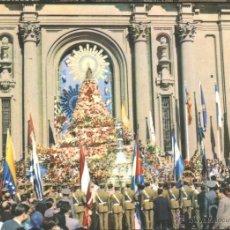 Postales: ZARAGOZA - OFRENDA DE FLORES A LA VIRGEN DEL PILAR EN EL 12 DE OCTUBRE. Lote 49782683
