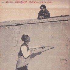 Postales: P- 1543. ANTIGUA POSTAL ZARAGOZA. Nº 85. HABLANDO CON LA NOVIA. AÑOS 20.. Lote 49974148