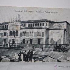 Postcards - EXPOSICION DE ZARAGOZA EDIFICIO DE ARTES E INDUSTRIAS - 50935791