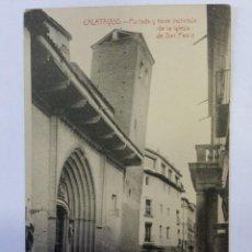 Postales: POSTAL ANTIGUA CALATAYUD ( ZARAGOZA ) PORTADA Y TORRE INCLINADA DE LA IGLESIA DE SAN PEDRO.SIN CIRC.. Lote 52649588