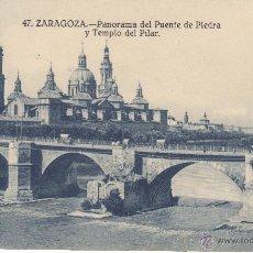 Postales: BUENA POSTAL DE ZARAGOZA Nº 47 PANORAMA DEL PUENTE DE PIEDRA Y TEMPLO DEL PILAR. Lote 53022145