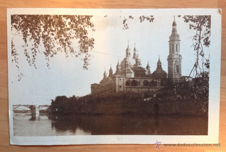 ANTIGUA POSTAL \ BASÍLICA DEL PILAR (ZARAGOZA) (Postales - España - Aragón Moderna (desde 1.940))