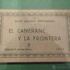 Postales: POSTALES ALTO ARAGON EL CANFRANC Y LA FRONTERA. Lote 53189698