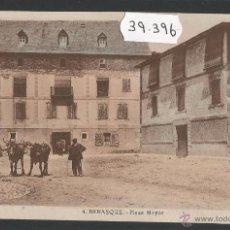 Postales: BENASQUE - PLAZA MAYOR - (39396). Lote 53303585