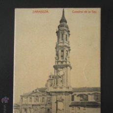 Postales: POSTAL ZARAGOZA. CATEDRAL DE LA SEO. . Lote 54198380