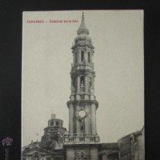 Postales: POSTAL ZARAGOZA. CATEDRAL DE LA SEO. . Lote 54198402