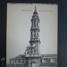 Postales: POSTAL ZARAGOZA. CATEDRAL DE LA SEO. . Lote 54232813