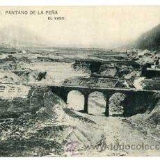 Postales: HUESCA PANTANO DE LA PEÑA EL VASO IMP. HAUSER Y MENET. Lote 54622001