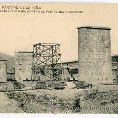Postales: HUESCA PANTANO DE LA PEÑA PILAS Y CASTILLETES PARA EL PUENTE DEL FERROCARRIL. IMP. HAUSER Y MENET. . Lote 55041496